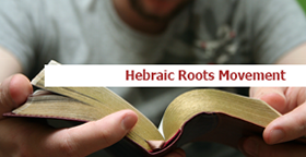 Hebraic Roots Movement
